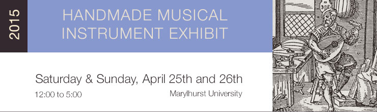 2015 NW Handmade Musical Instrument Exhibit